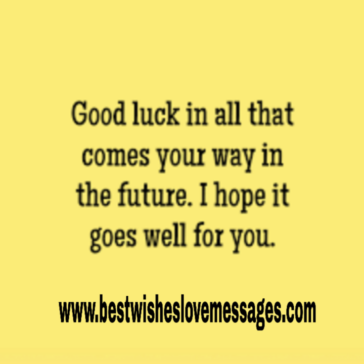 best wishes quotes for bright future