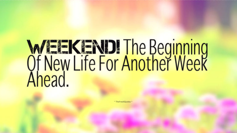Saturday Quotes for weekend