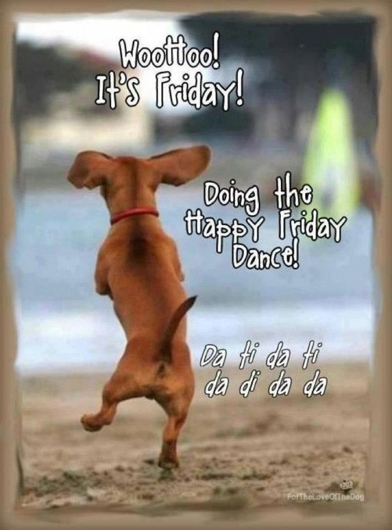 Whoohoo its friday