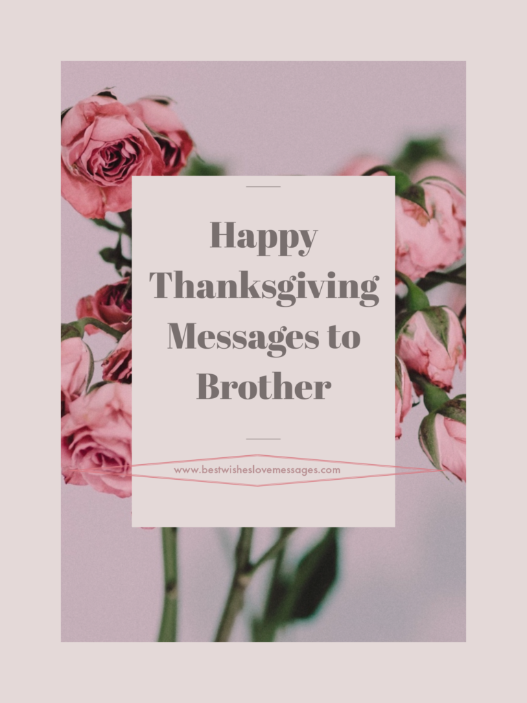 Thanksgiving message to brother