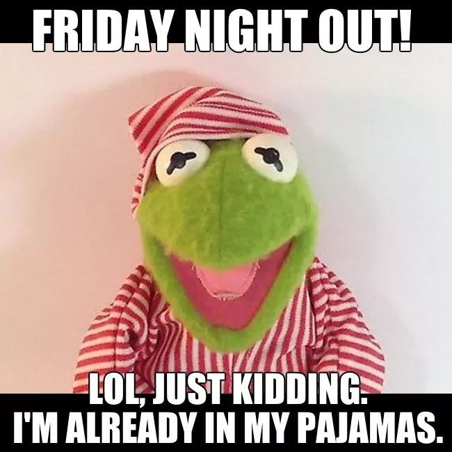 Crazy Friday Night Memes