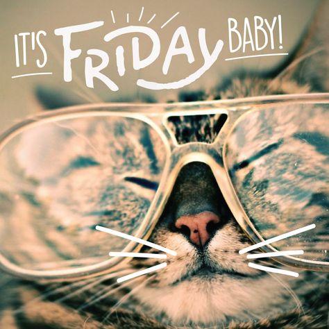 It's Friday baby
