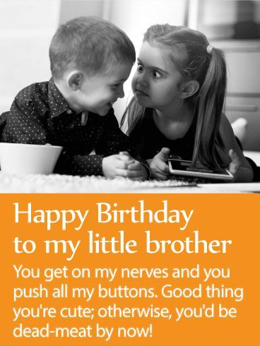 Birthday wishes for little brother (happy birthday wishes for brother)