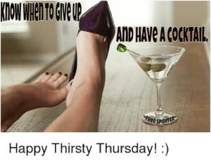 Thirsty Thursday Meme