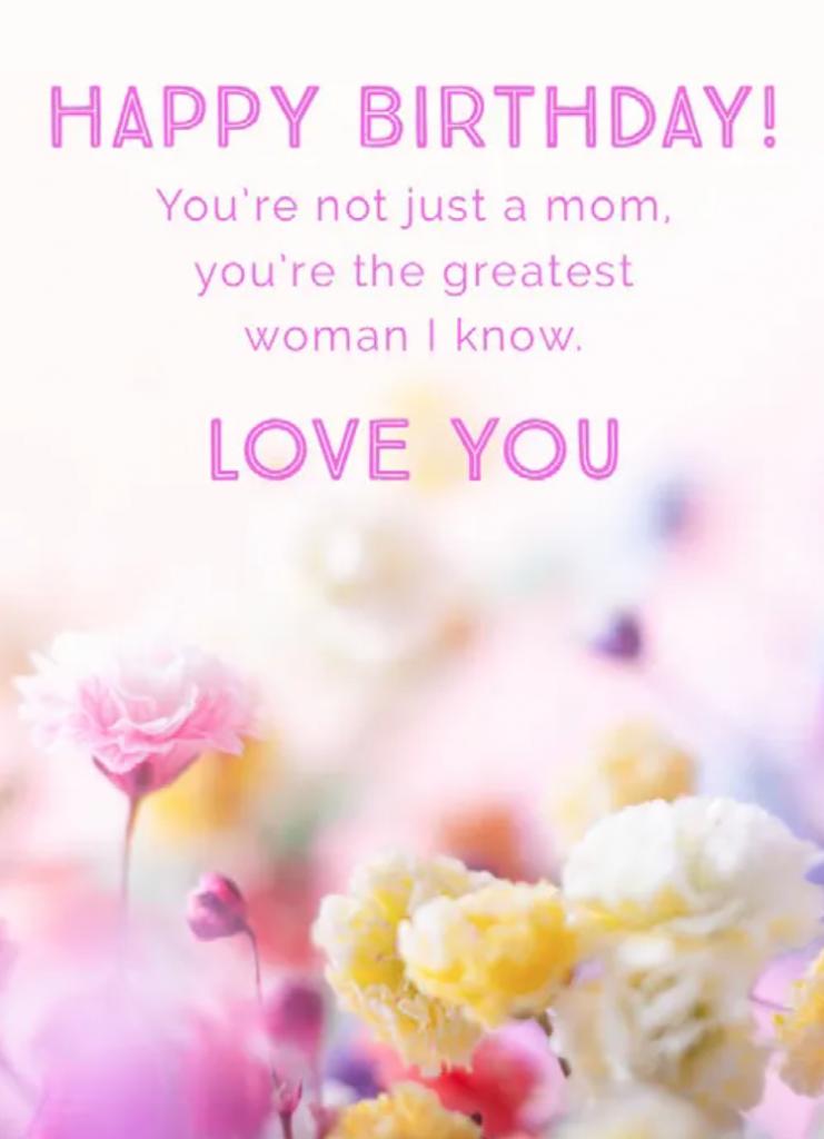 love happy birthday mom