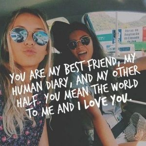Girl to Girl Best Friend Quotes