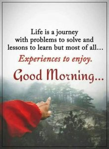 Good Morning Quotes Of Life