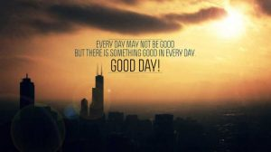 Quotes That Motivate You For a Great Day Ahead