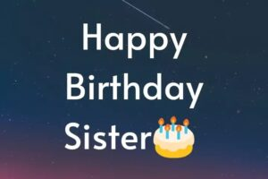Short Birthday Greetings For Sister