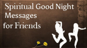 Spiritual Good Night Messages For Friend
